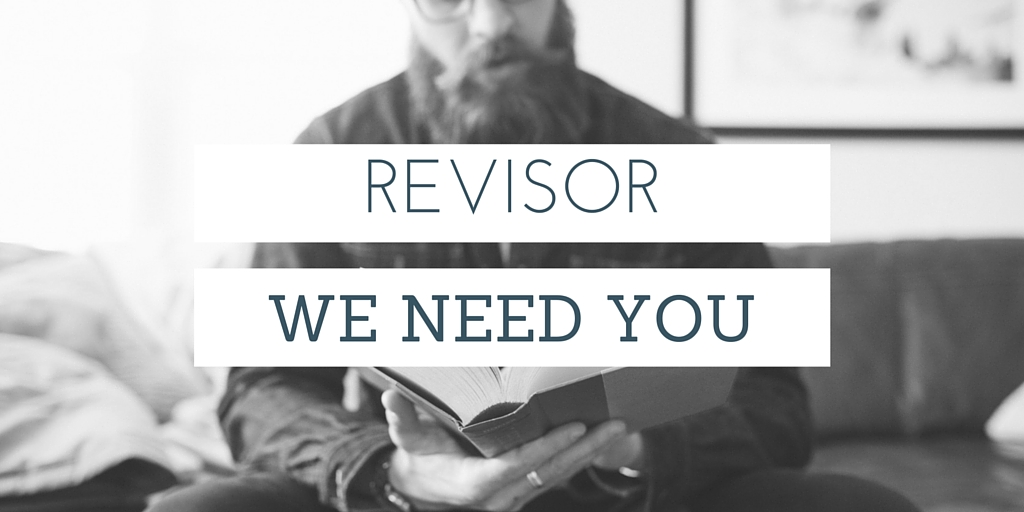 revisor we need you