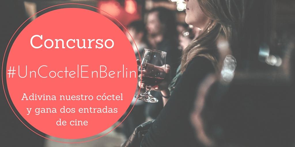 Concurso #UnCoctelEnBerlin
